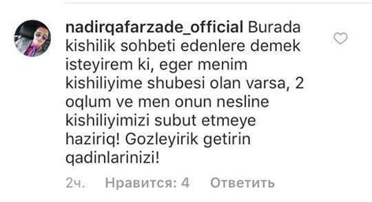 """""""Gətirin qadınlarınızı, kişiliyimi sübut edim"""" - Nadirdən BİABIRÇI SÖZLƏR"""